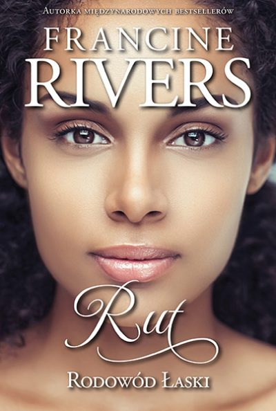 Francine Rivers Rut