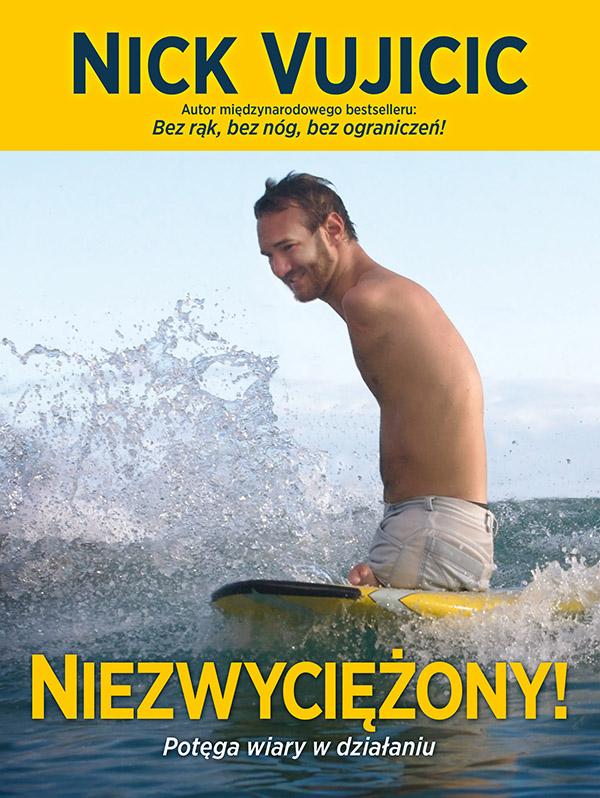 Niezwyciężony! Nick Vujicic